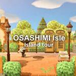 【あつ森】島紹介 OSASIMI島【あつまれどうぶつの森】自然豊かに作られた美しい島OSASIMI島を紹介します